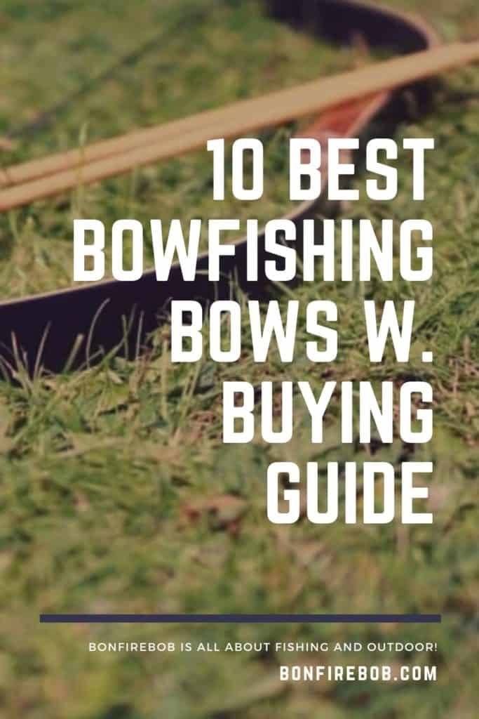 Best bowfishing bows w. buying guide. For me the best bowfishing bow doesn't have to be the most expensive. It's the one that matches YOUR needs. #bowfishingboatideas #bowfishingboat #bowfishingdeck #bowfishingarrow #bowfish #fishwithbow #fishingcrossbow #bowfishing #fishingwithbow #fishingarrow #bowfishinglights #bowfishingquotes #bowfishingdeck