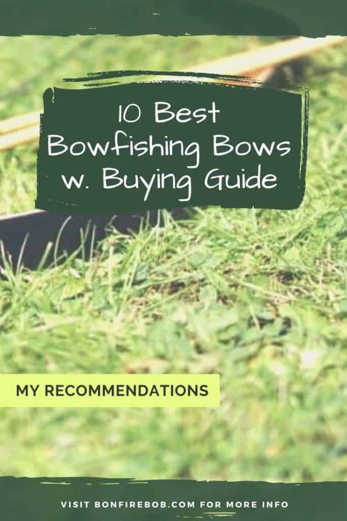 Best bowfishing bows w. buying guide. For me the best bowfishing bow doesn't have to be the most expensive. It's the one that matches YOUR needs. #bowfishing #fishingwithbow #fishingarrow #bowfishinglights #bowfishingquotes #bowfishingdeck #fishwithbow #fishingcrossbow #bowfishingarrow #bowfish #bowfishingboatideas #bowfishingboat #bowfishingdeck
