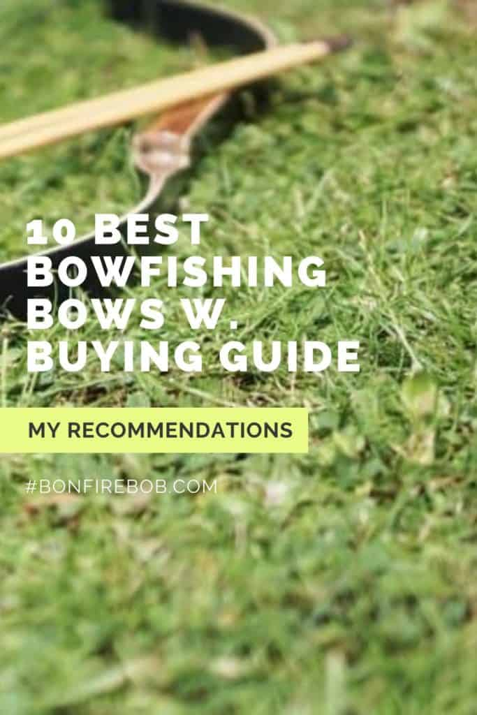 Best bowfishing bows w. buying guide. For me the best bowfishing bow doesn't have to be the most expensive. It's the one that matches YOUR needs. #bowfishingboatideas #bowfishingboat #bowfishingdeck #bowfishinglights #bowfishingquotes #bowfishingdeck #bowfishingarrow #bowfish #fishwithbow #fishingcrossbow #bowfishing #fishingwithbow #fishingarrow