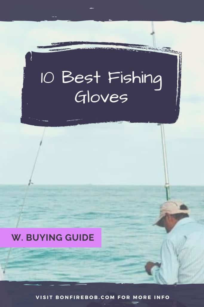 Best fishing gloves w. buying guide. For me the best fishing glove doesn't have to be the most expensive. It's the one that matches YOUR needs. #glovesforfishing #fishingglove #bestfishingglove #glovefishing #fishinggloveshands #flyfishinggloves #icefishinggloves #fingerlessfishinggloves