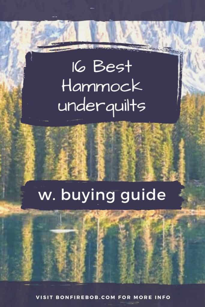 Best hammock underquilts w. buying guide. For me the best hammock underquilt doesn't have to be the most expensive. It's the one that matches YOUR needs. #hammockunderquilt #hammockunderquiltdiy #hammockunderquiltpattern #underquiltforhammock #campinggear #hammockcampingunderquilt #cumulusunderquilt #underblankethammock #bestbudgetunderquilt