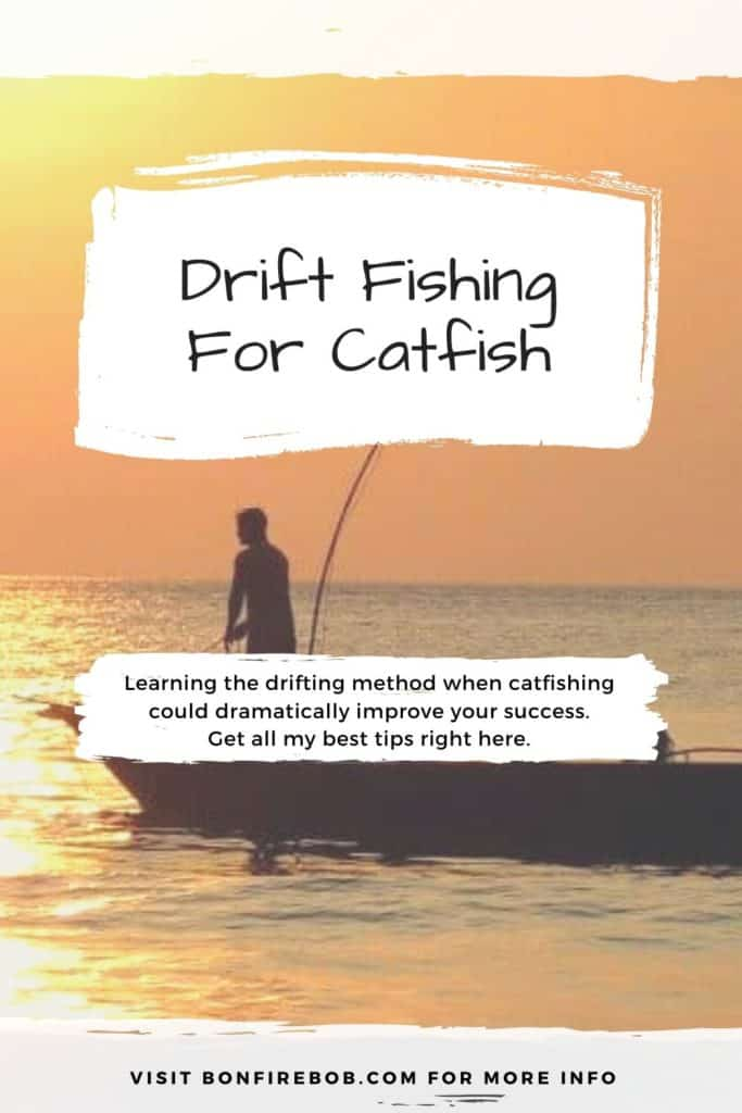 Drifting for catfish. Everything you need to know about drift fishing for catfish and how to do it with success. #fishing #fishingtips #tipscatfish #fishingbeginners #catfishspawn #catfishbite #catfishing #catchingcatfish #catfishing #catfishfishing #catfishtips