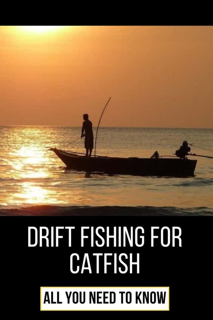 Drifting for catfish. Everything you need to know about drift fishing for catfish and how to do it with success. #catfishing #catchingcatfish #catfishing #catfishfishing #catfishtips #findingcatfish #fishing #fishingtips #fishingbeginners #catfishspawn #catfishbite