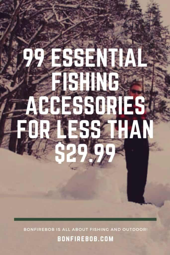 99 essential fishing accessories below $29.99. This is my list of must have fishing gear for being prepared for anything when you go fishing. #fishinggear #fishing #fishinggearstorage #fishinggearorganization #fishinggearforladies #fishinggearclothing #fishinggearstoragediy #fishinggearstorageideas #fishinggeargadgets