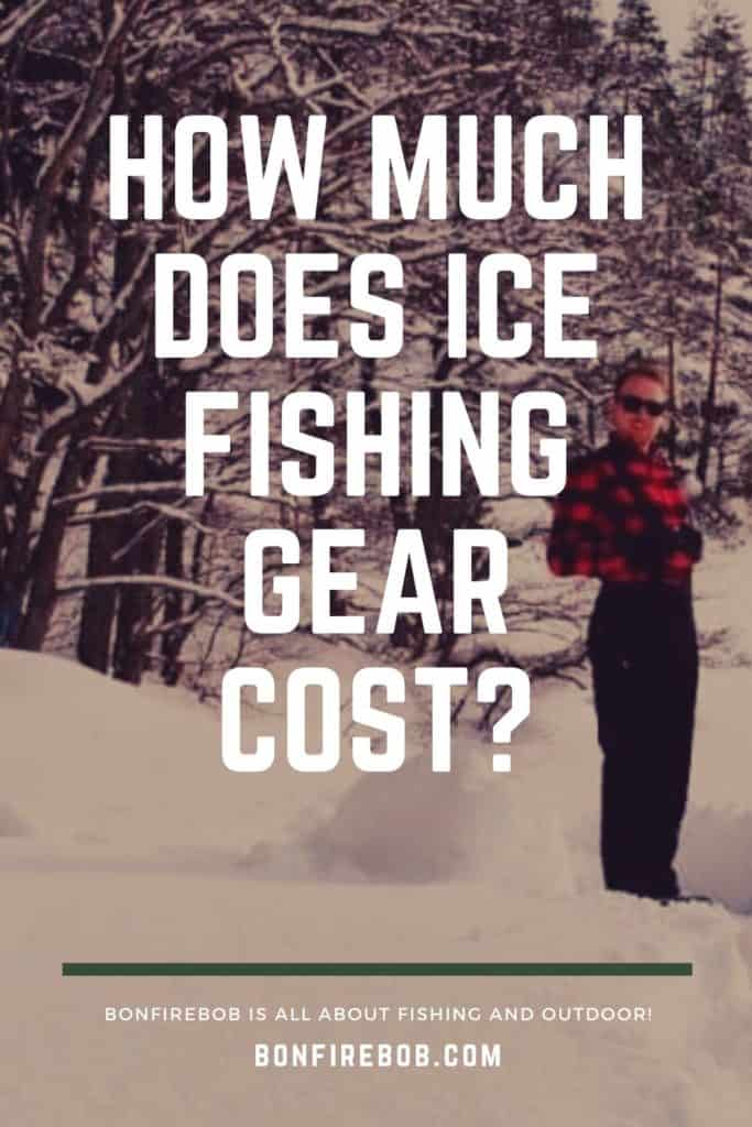 What does ice fishing gear cost? It all depends of the quality - this article includes examples and comparisons. #icefishingtips #icefishingsled #icefishingshackplans #icefishingshack #icefishing #icefishinggear #icefishinghouse #icefishingshanty #icefishingbait