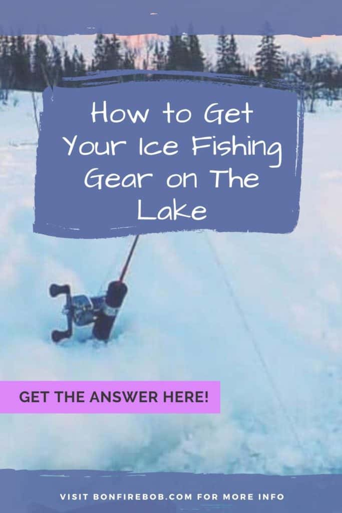 How to get your ice fishing gear on the lake. Learn how to get your ice fishing gear on the lake and much more. #icefishing #icefishinggear #icefishingshackplans #icefishingshack #icefishinghouse #icefishingshanty #icefishingtips #icefishingsled #icefishingbait