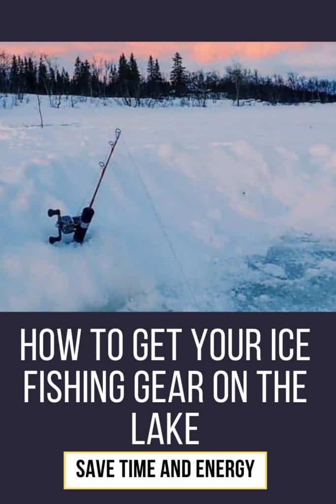 How to get your ice fishing gear on the lake. Learn how to get your ice fishing gear on the lake and much more. #icefishingtips #icefishingsled #icefishingshackplans #icefishingshack #icefishing #icefishinggear #icefishingbait #icefishinghouse #icefishingshanty