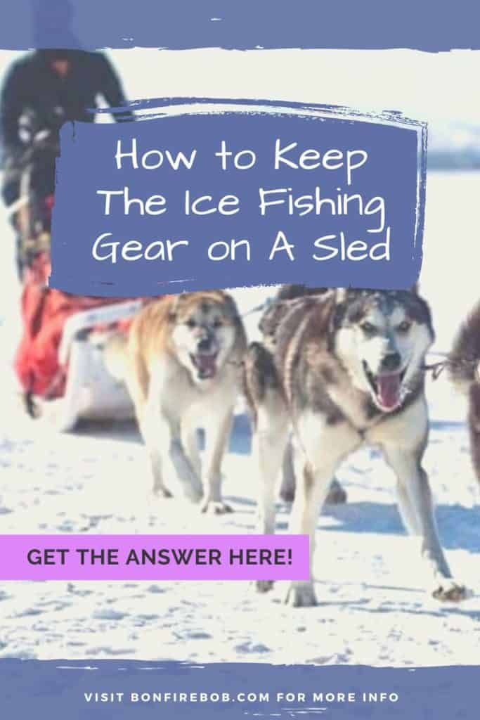 How to keep the ice fishing gear on a sled. This is my top advices for keeping the ice fishing gear on the sled. #icefishingtips #icefishingsled #icefishingshackplans #icefishingshack #icefishinghouse #icefishingshanty #icefishing #icefishinggear #icefishingbait
