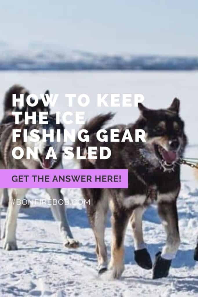 How to keep the ice fishing gear on a sled. This is my top advices for keeping the ice fishing gear on the sled. #icefishing #icefishinggear #icefishingshackplans #icefishingshack #icefishingtips #icefishingsled #icefishinghouse #icefishingshanty #icefishingbait